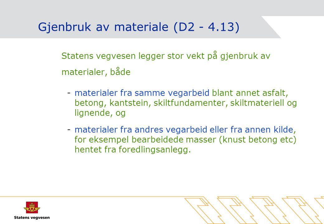 Gjenbruk av materiale (D2 - 4.13)
