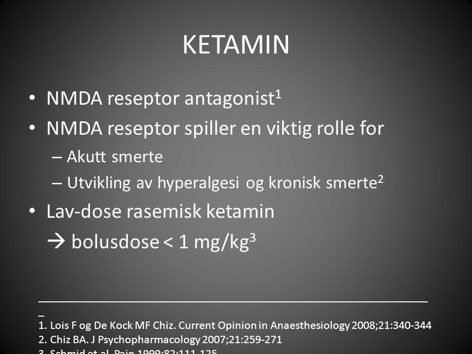 KETAMIN NMDA reseptor antagonist1