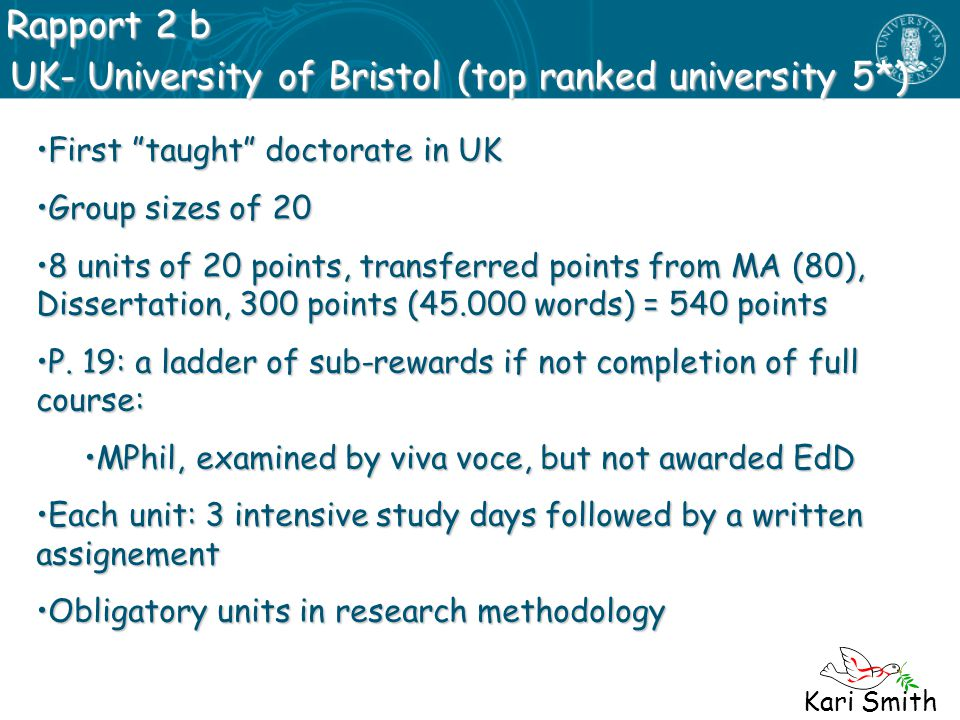 UK- University of Bristol (top ranked university 5*)