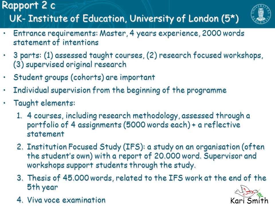 UK- Institute of Education, University of London (5*)