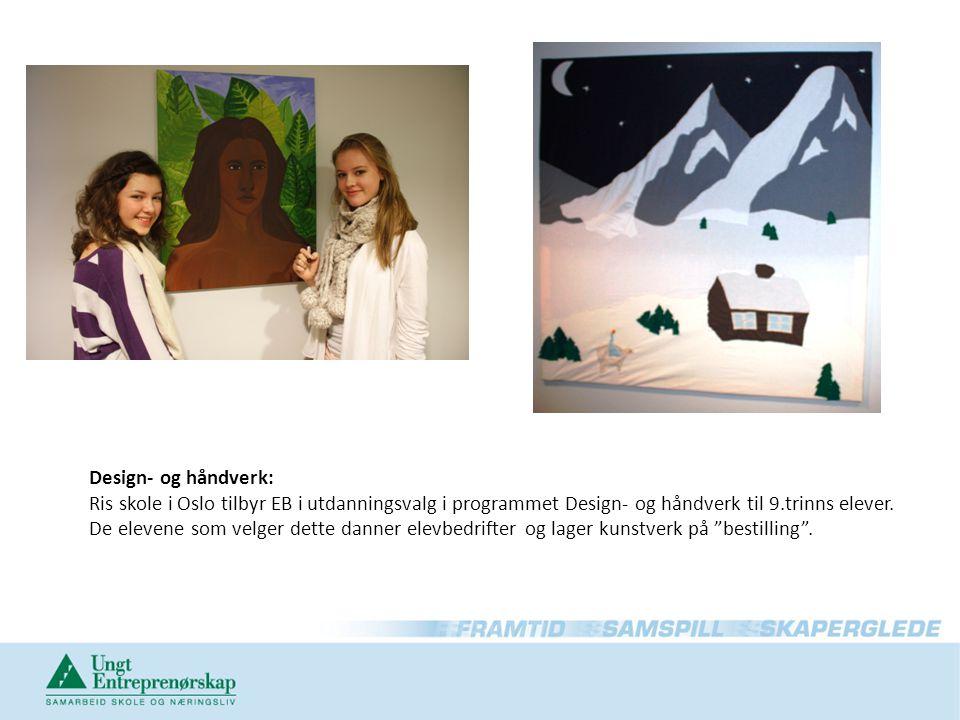 Design- og håndverk: Ris skole i Oslo tilbyr EB i utdanningsvalg i programmet Design- og håndverk til 9.trinns elever.