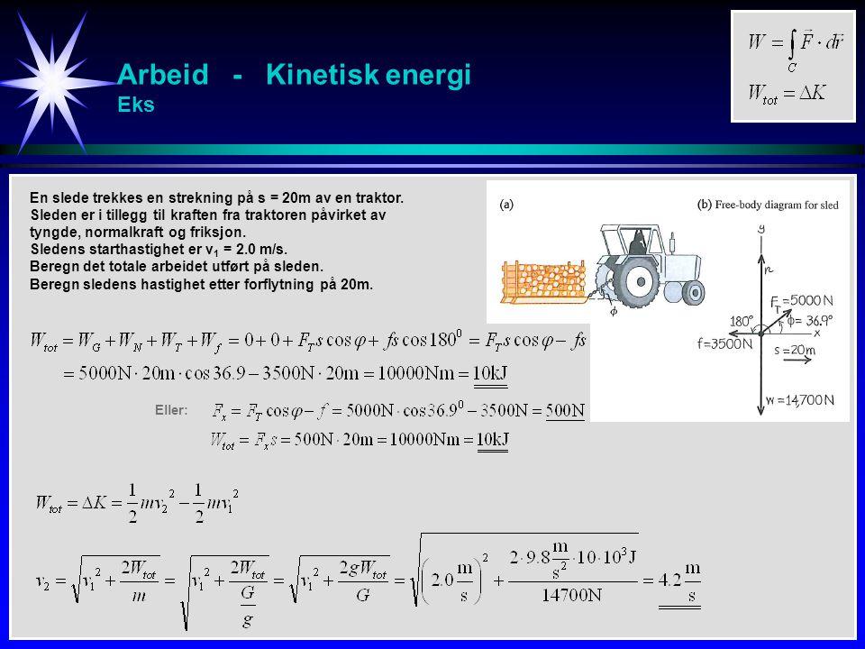 Arbeid - Kinetisk energi Eks
