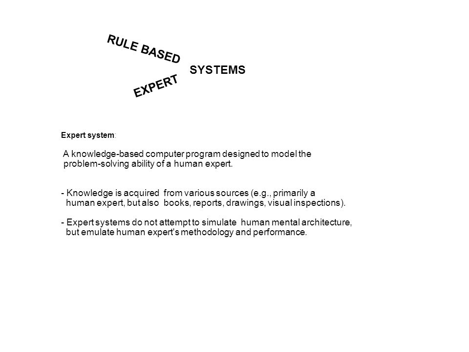 RULE BASED SYSTEMS EXPERT