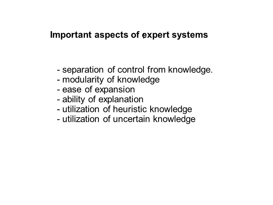 Important aspects of expert systems