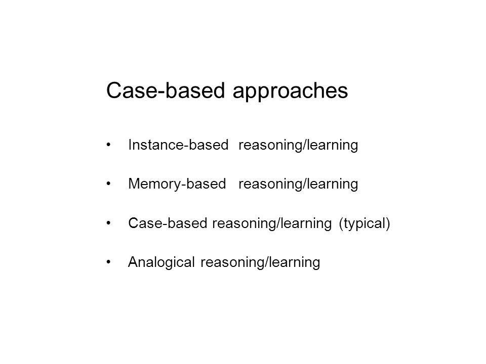 Case-based approaches