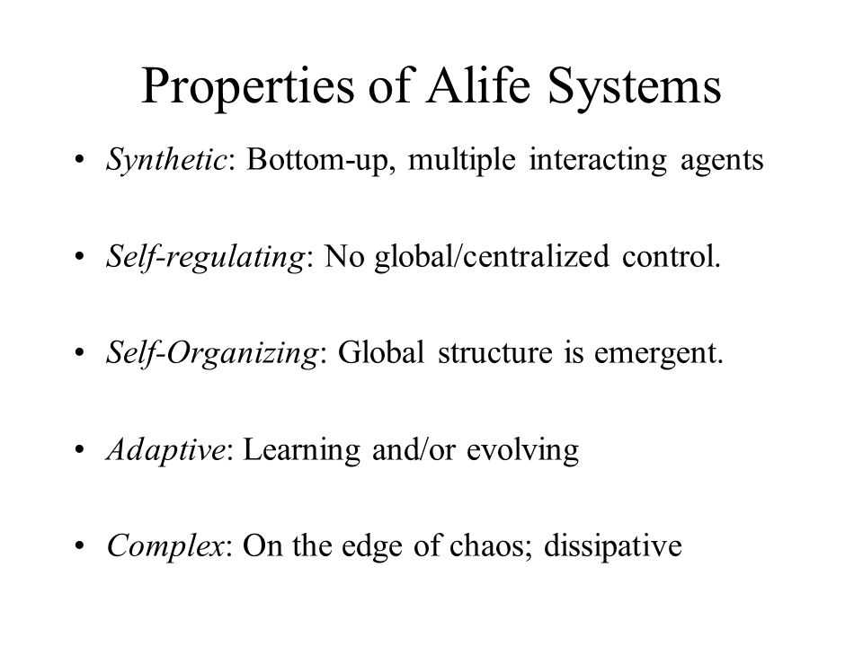 Properties of Alife Systems