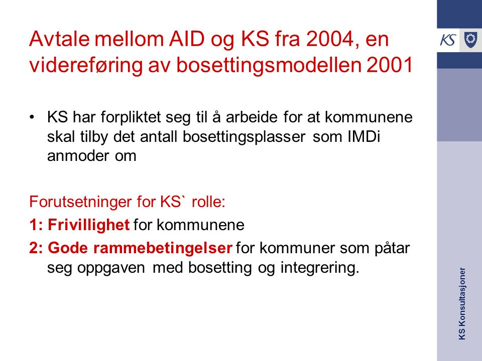 Avtale mellom AID og KS fra 2004, en videreføring av bosettingsmodellen 2001