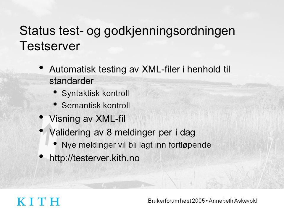 Status test- og godkjenningsordningen Testserver