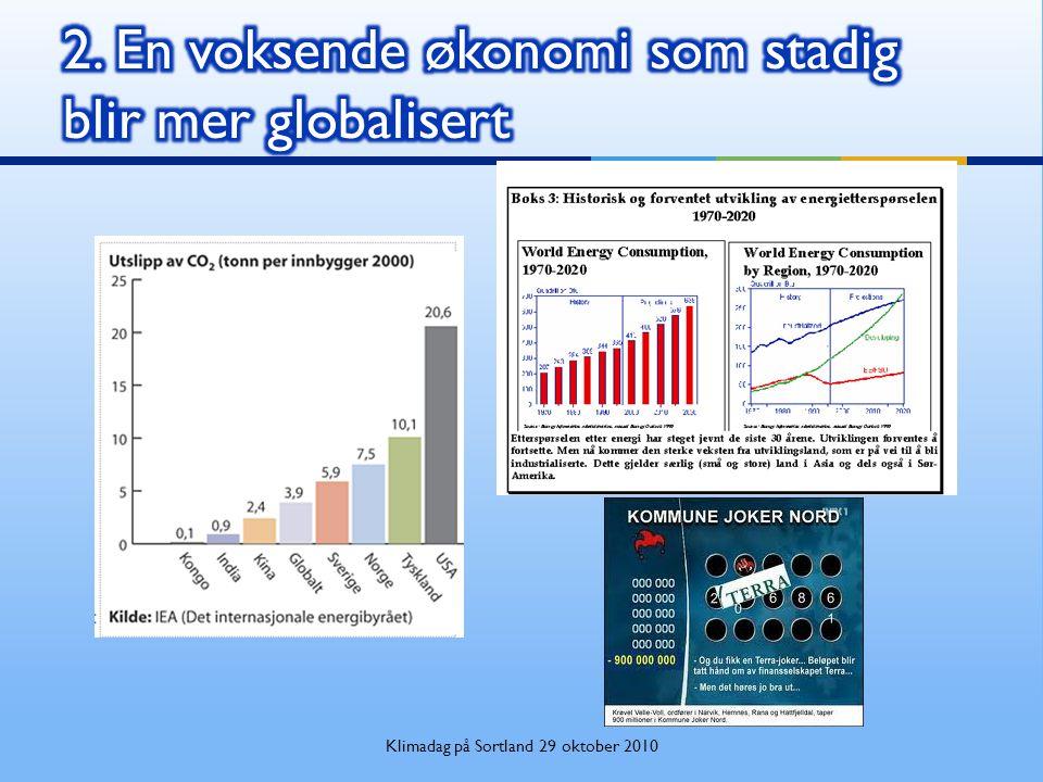 2. En voksende økonomi som stadig blir mer globalisert