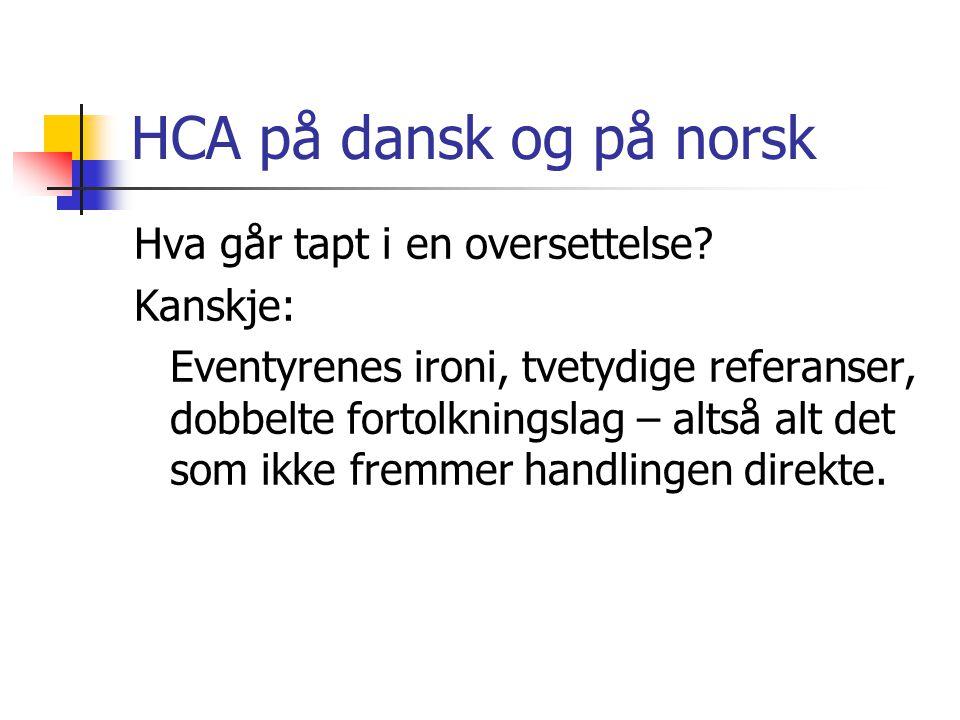 HCA på dansk og på norsk