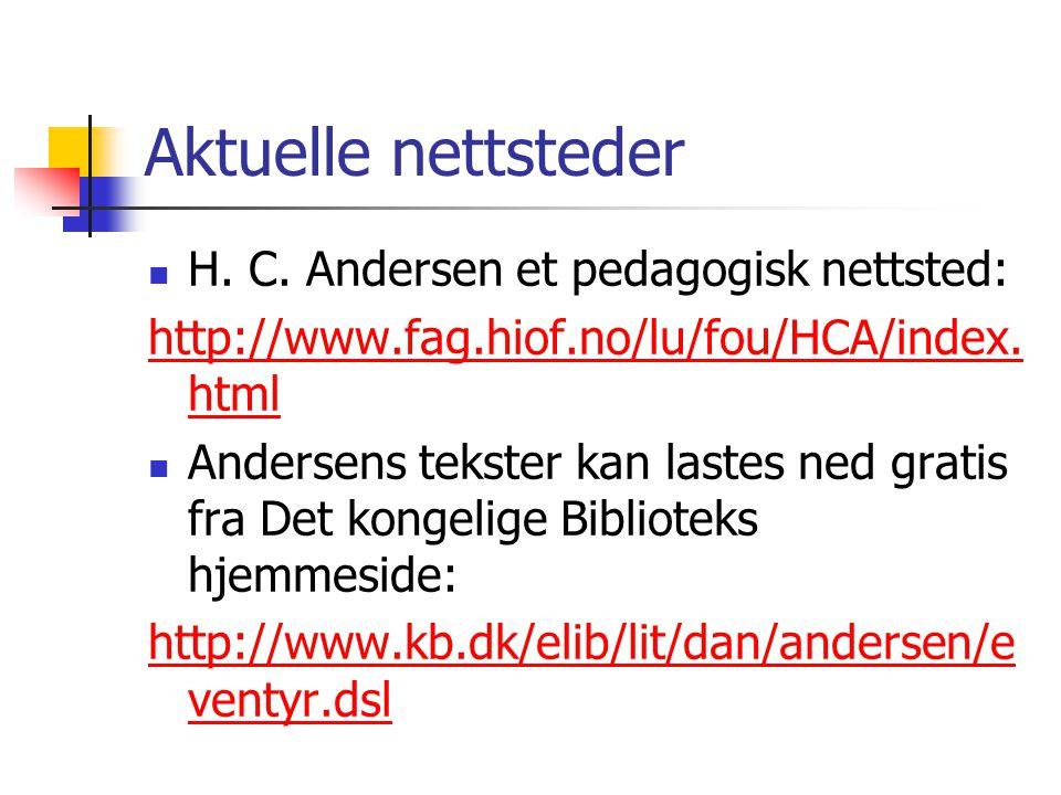 Aktuelle nettsteder H. C. Andersen et pedagogisk nettsted: