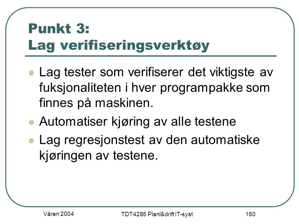 Punkt 3: Lag verifiseringsverktøy