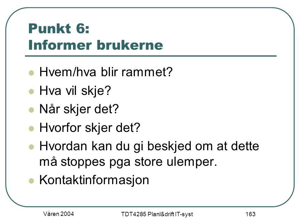 Punkt 6: Informer brukerne