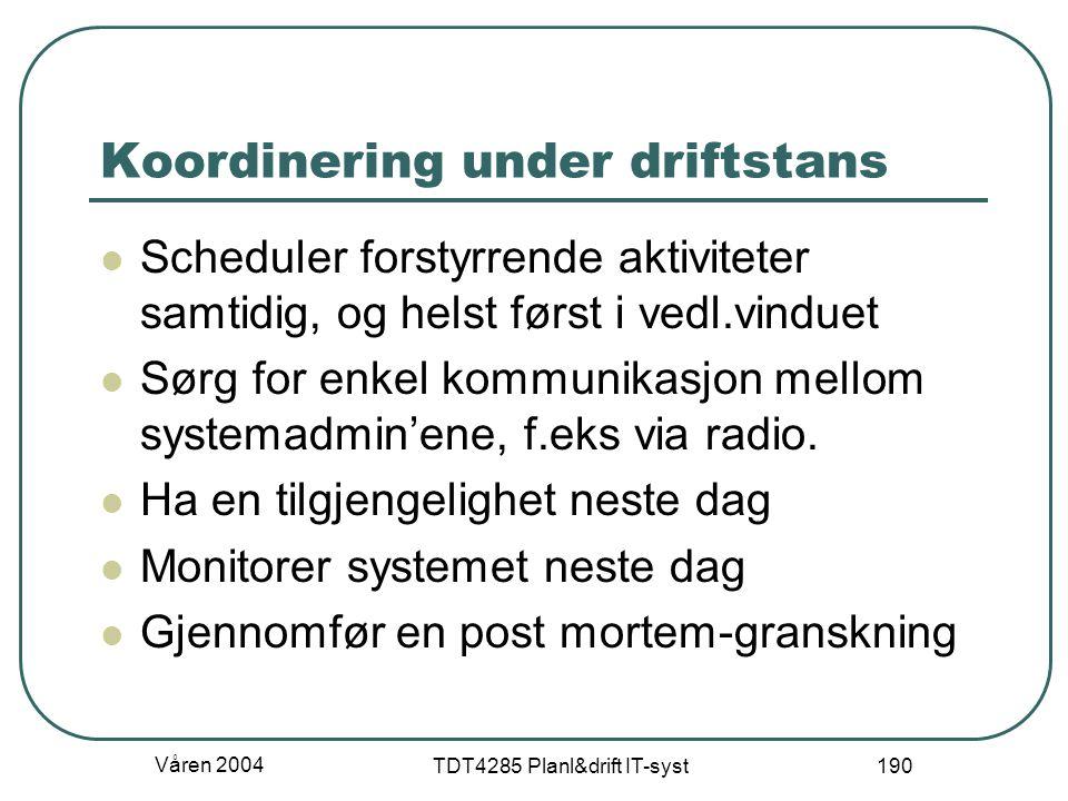 Koordinering under driftstans