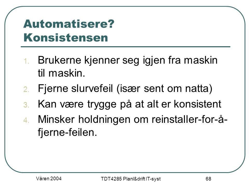 Automatisere Konsistensen
