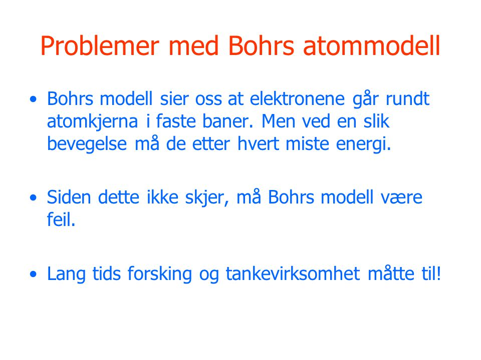 Problemer med Bohrs atommodell