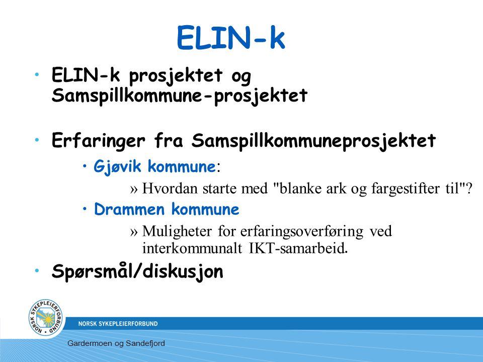 ELIN-k ELIN-k prosjektet og Samspillkommune-prosjektet