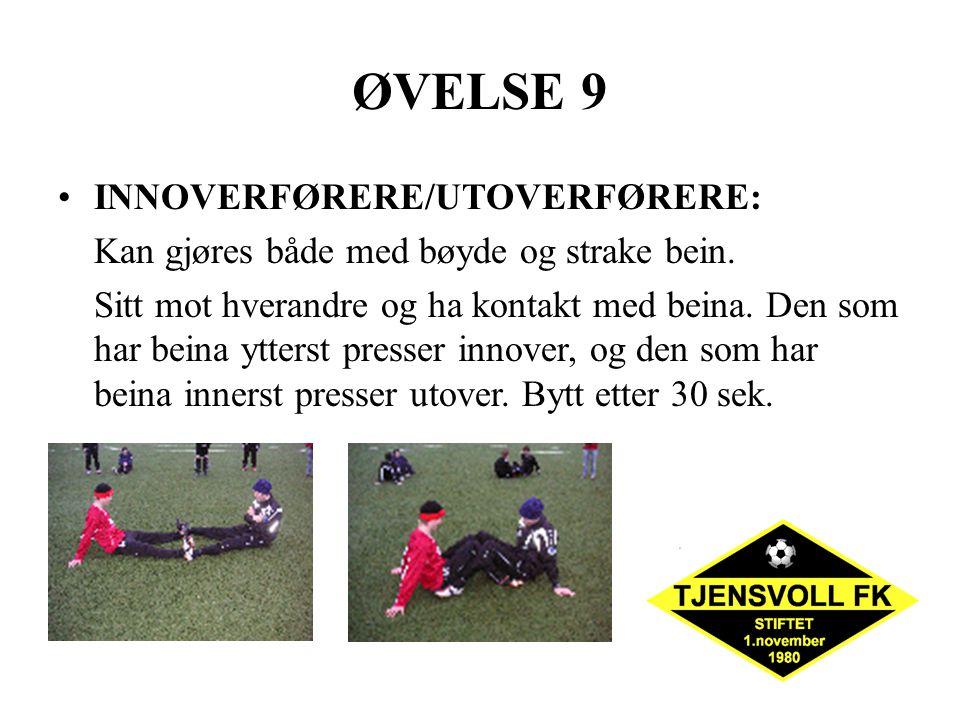 ØVELSE 9 INNOVERFØRERE/UTOVERFØRERE: