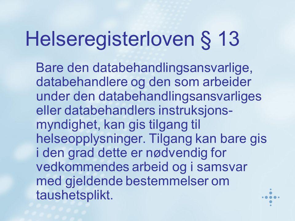Helseregisterloven § 13