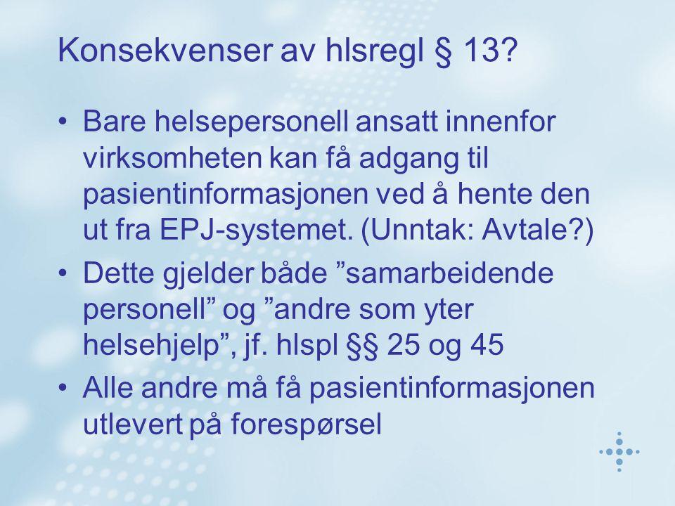 Konsekvenser av hlsregl § 13