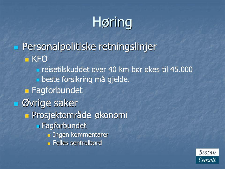 Høring Personalpolitiske retningslinjer Øvrige saker KFO Fagforbundet