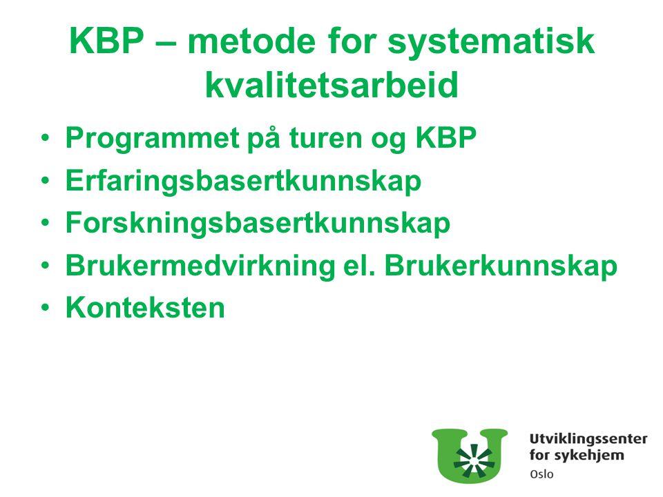 KBP – metode for systematisk kvalitetsarbeid