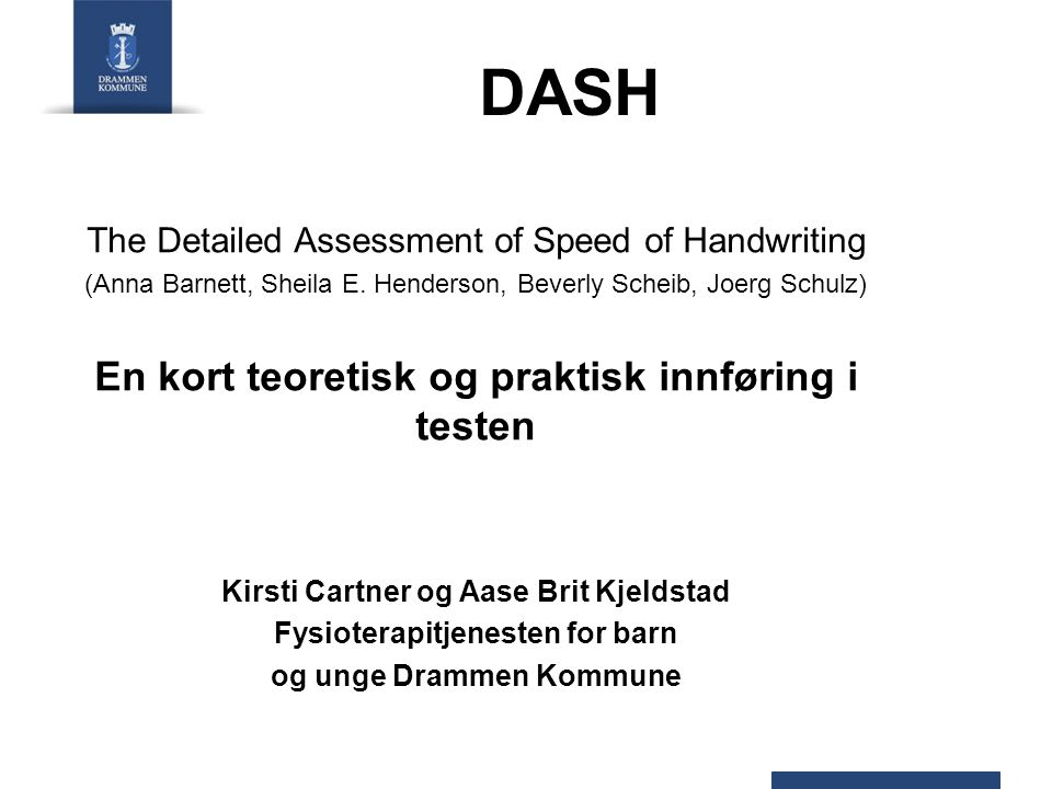 DASH En kort teoretisk og praktisk innføring i testen