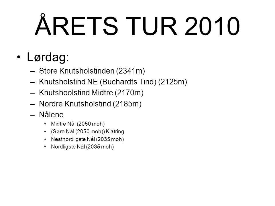 ÅRETS TUR 2010 Lørdag: Store Knutsholstinden (2341m)