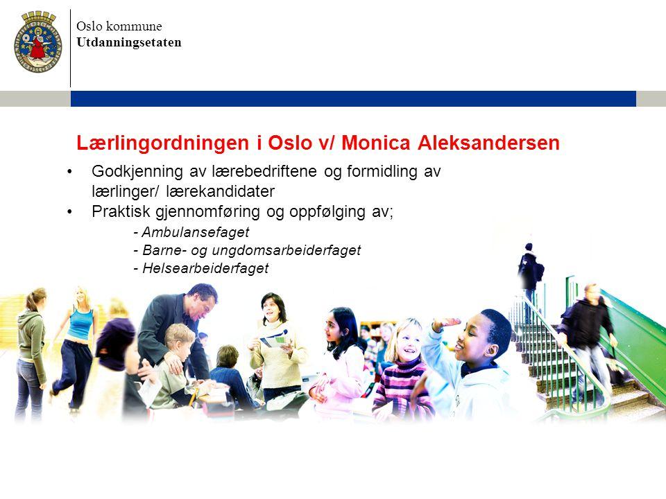 Lærlingordningen i Oslo v/ Monica Aleksandersen