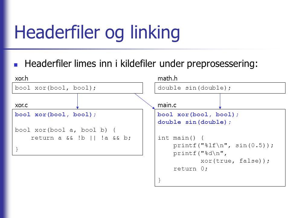 Headerfiler og linking