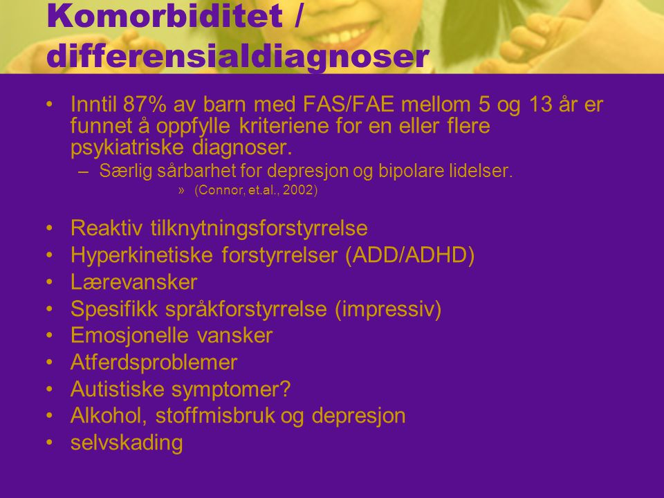 Komorbiditet / differensialdiagnoser
