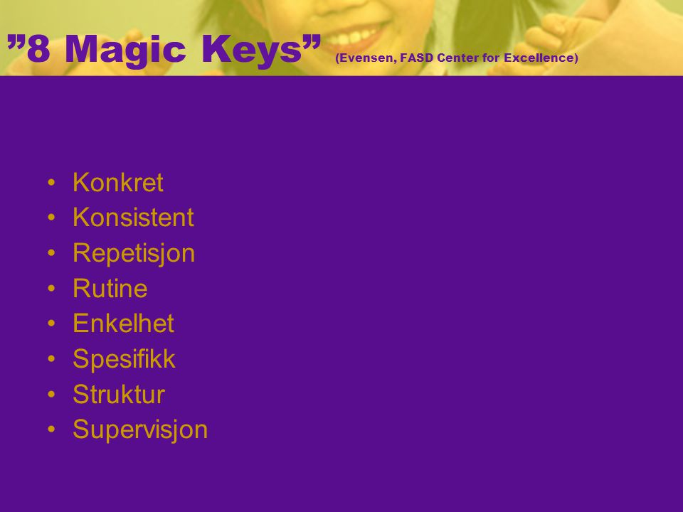 8 Magic Keys (Evensen, FASD Center for Excellence)‏