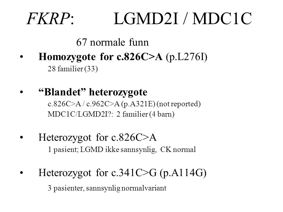 FKRP: LGMD2I / MDC1C 67 normale funn