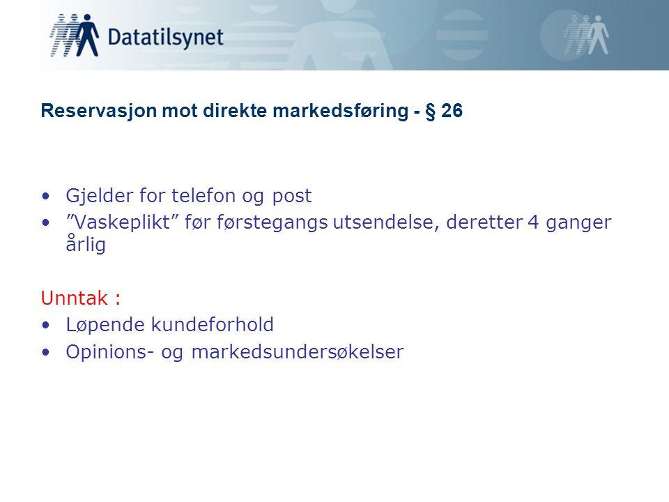 Reservasjon mot direkte markedsføring - § 26