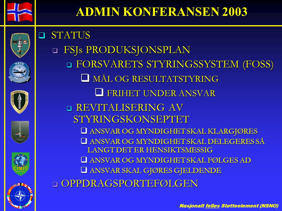 ADMIN KONFERANSEN 2003 STATUS FSJs PRODUKSJONSPLAN