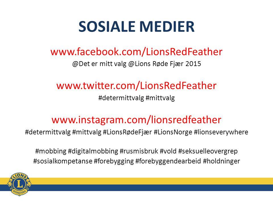 SOSIALE MEDIER www.facebook.com/LionsRedFeather