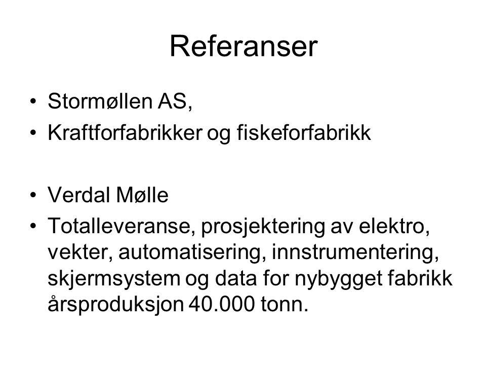 Referanser Stormøllen AS, Kraftforfabrikker og fiskeforfabrikk