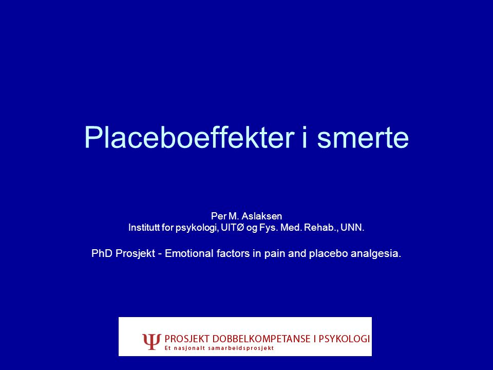 Placeboeffekter i smerte