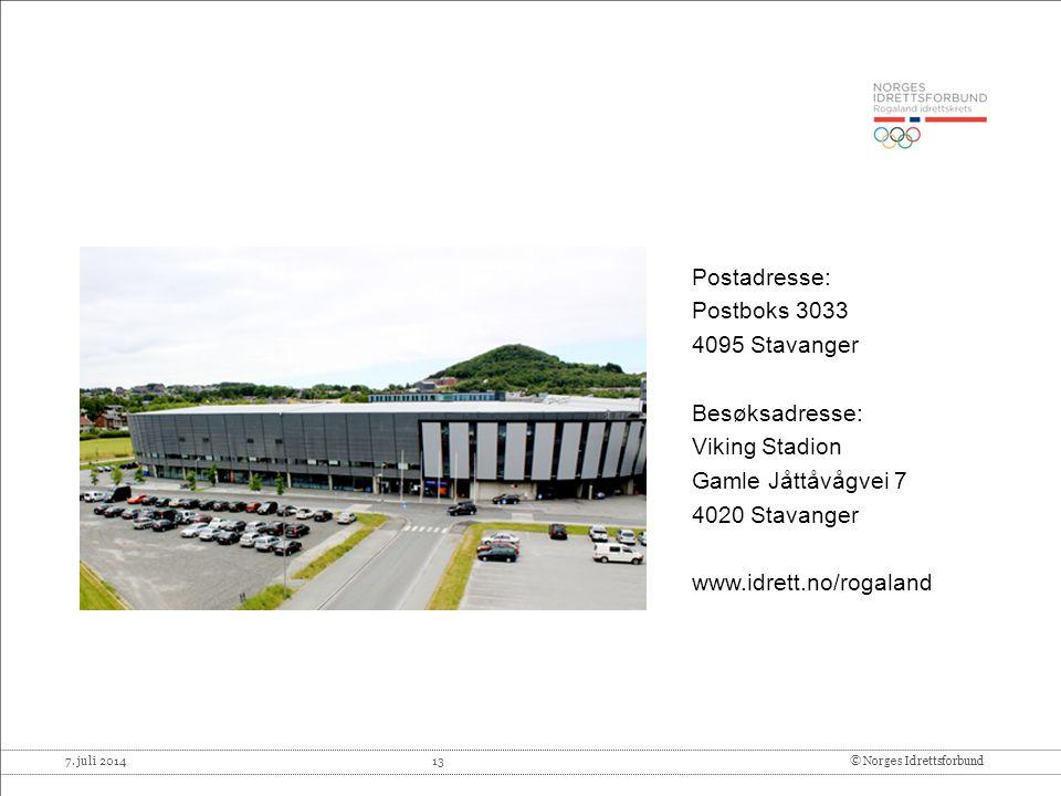 Postadresse: Postboks 3033. 4095 Stavanger. Besøksadresse: Viking Stadion. Gamle Jåttåvågvei 7.