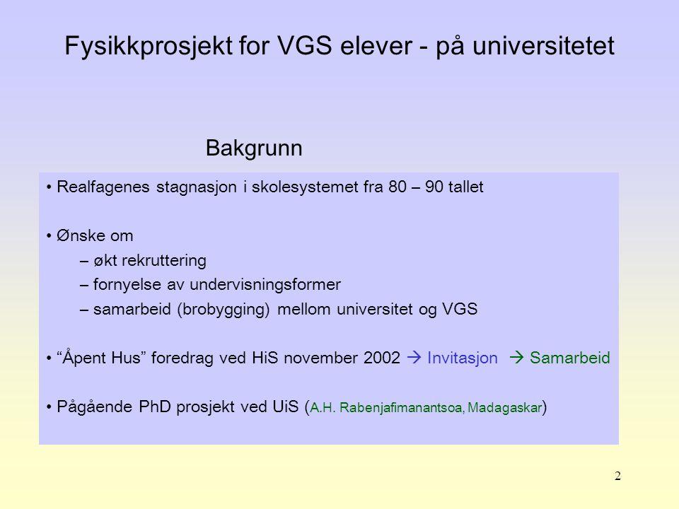 Fysikkprosjekt for VGS elever - på universitetet
