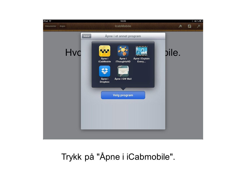 Trykk på Åpne i iCabmobile .