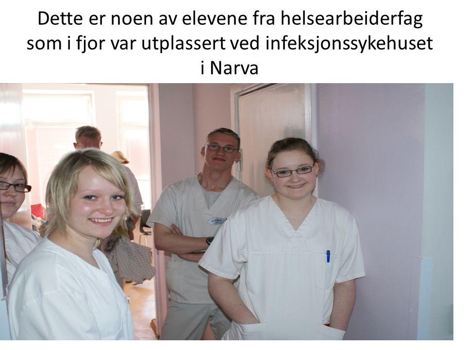 Dette er noen av elevene fra helsearbeiderfag som i fjor var utplassert ved infeksjonssykehuset i Narva