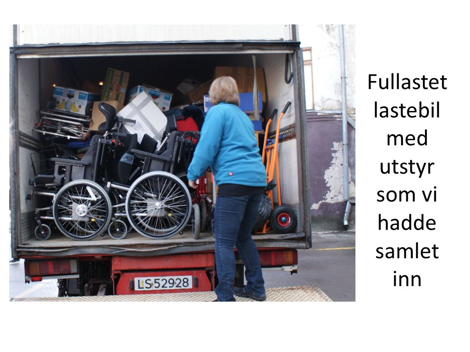 Fullastet lastebil med utstyr som vi hadde samlet inn
