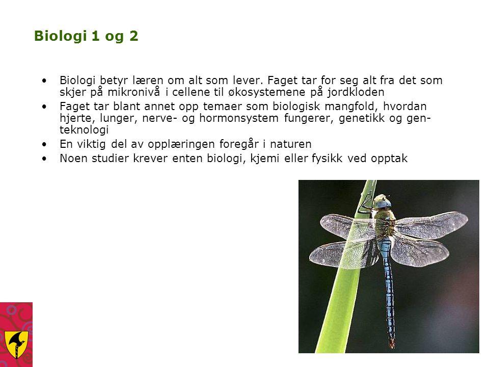 Biologi 1 og 2 Biologi betyr læren om alt som lever. Faget tar for seg alt fra det som skjer på mikronivå i cellene til økosystemene på jordkloden.