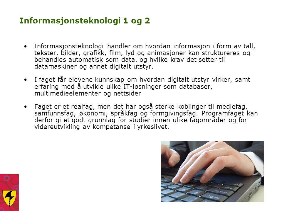 Informasjonsteknologi 1 og 2