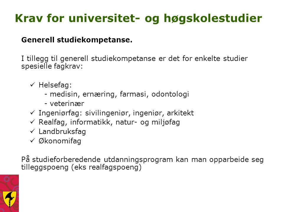 Krav for universitet- og høgskolestudier