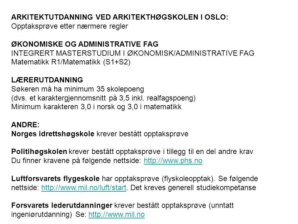 ARKITEKTUTDANNING VED ARKITEKTHØGSKOLEN I OSLO: