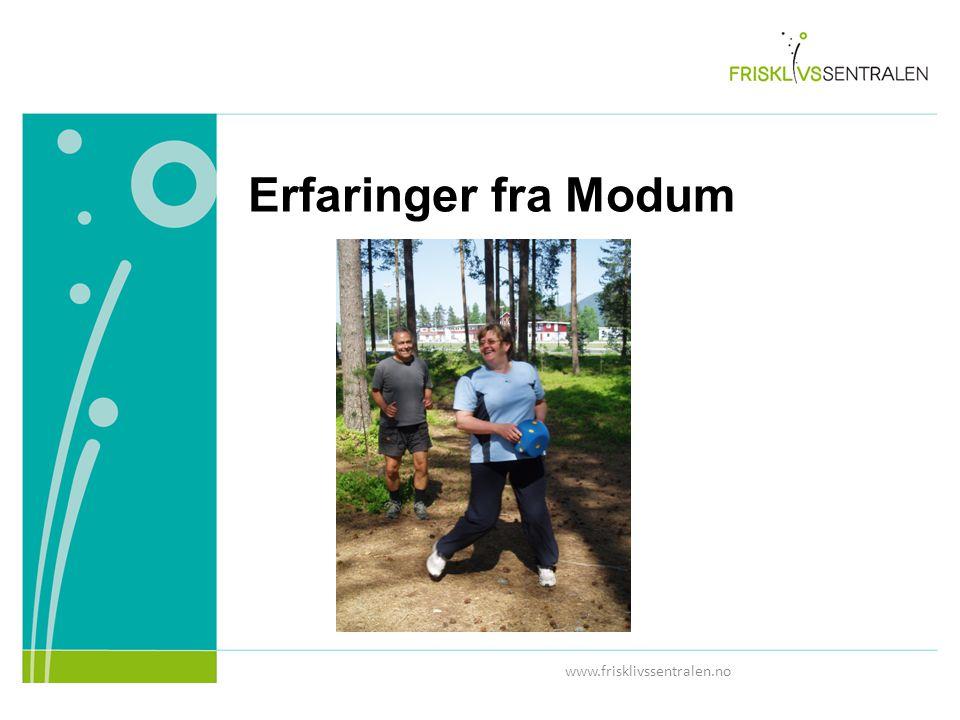 Erfaringer fra Modum www.frisklivssentralen.no