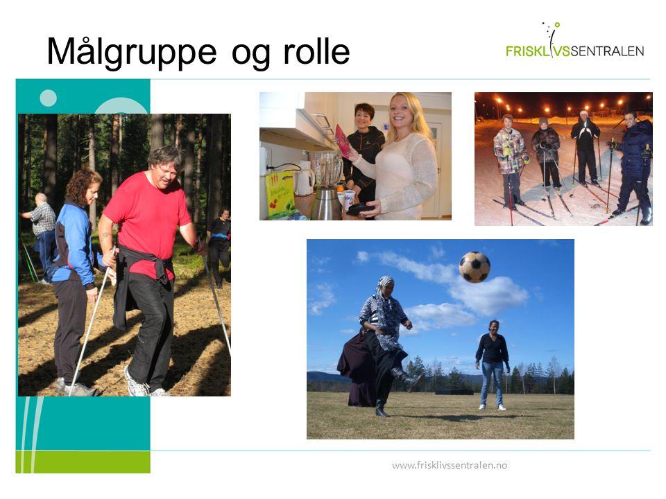 Målgruppe og rolle www.frisklivssentralen.no