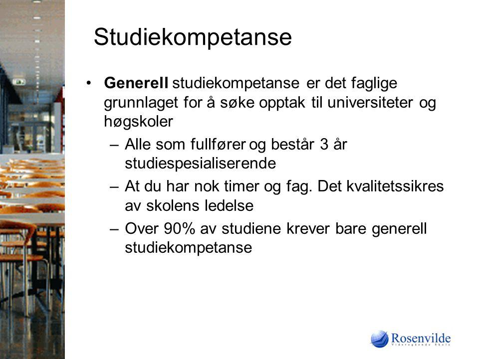 Studiekompetanse Generell studiekompetanse er det faglige grunnlaget for å søke opptak til universiteter og høgskoler.